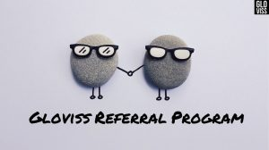 Gloviss referral program